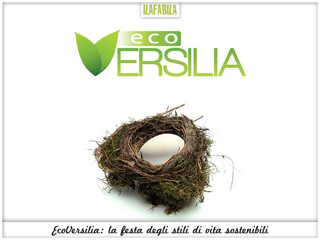 EcoVersilia - La festa degli stili di vita sostenibili